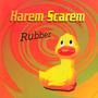Rubber - Harem Scarem
