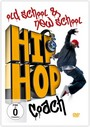 Hip Hop Coach: Old School & New School - Special Interest