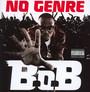 No Genre - B.O.B.