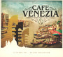 Cafe Venezia - Trilogy - Music Brokers