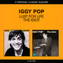 Lust For Life/The Idiot - Iggy Pop