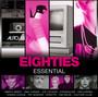 Eighties Essential - The Best Of 80's
