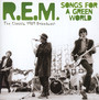 Songs For A Green World - R.E.M.