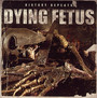 History Repeats - Dying Fetus