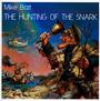 Hunting Of The Snark - Mike Batt