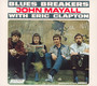 Blues Brakers With Eric Clapton - John Mayall / The Bluesbreakers