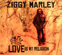 Love Is My Religion - Ziggy Marley