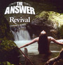 Revival - Answer