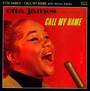 Call My Name - Etta James
