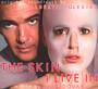 Skin I Live In  OST - Alberto Iglesias W