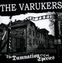 Damnation Of Our Species - The Varukers