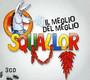 Il Meglio Del Meglio - Squallor