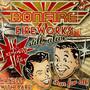Fireworks - Still Alive - Bonfire