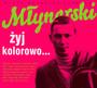 Żyj Kolorowo - Wojciech    Młynarski