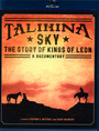 Talihina Sky: The Story Of Kings Of Leon - Kings Of Leon