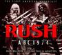 Rush ABC 1974 - Rush