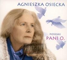 Piosenki Pani O. - Agnieszka    Osiecka