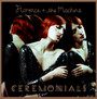 Ceremonials - Florence & The Machine