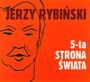 Piąta Strona Świata - Jerzy Rybiński