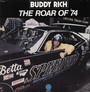 The Roar Of '74 - Buddy Rich