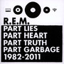 Part Lies, Part Heart, Part Truth, Part Garbage 1982-2011 - R.E.M.
