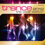 Trance-The Vocal Session 2012 - Trance: The Session