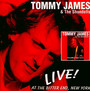 Live! At The Bitter End - Tommy James  & The Shonde