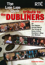 Late Late Show Tribute - The Dubliners
