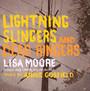 Lightning Slingers - Lisa Moore