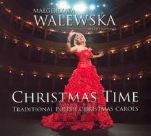 Christmas Time - Traditional Polish Christmas Carols - Małgorzata Walewska