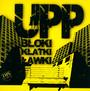 Bloki Klatki Ławki - Upp (Układ Południowo Praski)