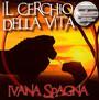 Il Cerchio Della Vita - Il Re Leone - Ivana Spagna