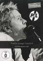 Live At Rockpalast - Public Image Limited