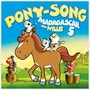 Pony-Song - Madagascar 5