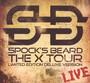 X Tour-Live - Spock's Beard