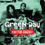 On The Radio - Green Day