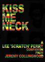 Kiss Me Neck Bk - Lee Scratch Perry