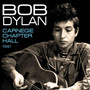 Carnegie Chapter Hall - Bob Dylan