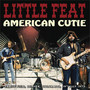 American Cutie - Little feat