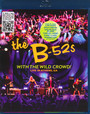 With The Wild Crowd! - B52's