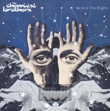 We Are The Night - The Chemical Brothers