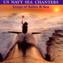 Us Navy Sea Chantiers: Songs Of Sailor & Sea - Unated State Navy Band