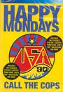 Call The Cops - Happy Mondays