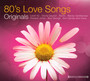 Originals - 80's Love Songs - V/A