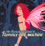 An Acoustic Tribute To - Tribute to Florence & The Machine