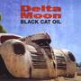 Black Cat Oil - Delta Moon
