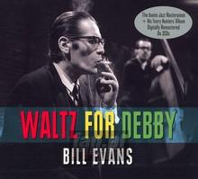 Waltz For Debby - Bill Evans