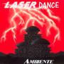 Ambiente - Laserdance