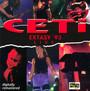 Extasy '93 Live - Ceti