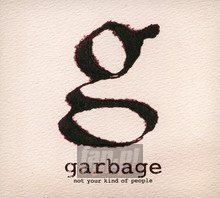 Not Your Kind Of People - Garbage
